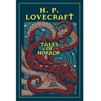 H. P. Lovecraft Tales of Horror by H. P. Lovecraft