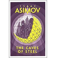 The Caves of Steel by Issac Asimov PDF
