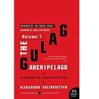 The Gulag Archipelago by Alksander Solzhenitsyn