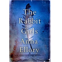The Rabbit Girls by Ellory Anna