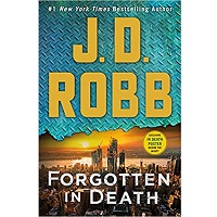 Forgotten in Death by Death by J. D. Robb