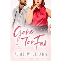Gone Too Far by Ajme Williams