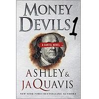 Money Devils 1 by Ashley Jaquavis