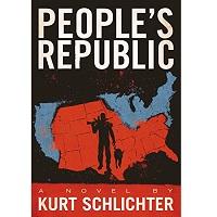 People's Republic by Kurt Schlichter