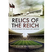 Relics of the Reich by Colin Philpott