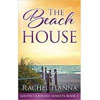 The Beach House by Rachel Hanna