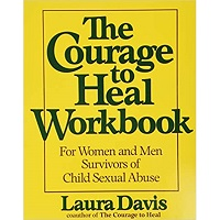 The Courage to Heal Workbook by Laura Davis