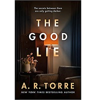 The Good Lie by A. R. Torre
