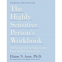 The Highly Sensitive Person by Elaine N. Aron Ph.D