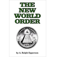 The New World Order by Ralph Epperson