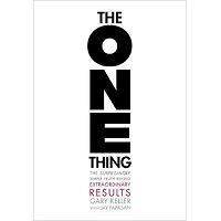 The ONE Thing by Keller
