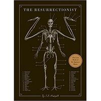 The Resurrectionist by E. B. Hudspeth