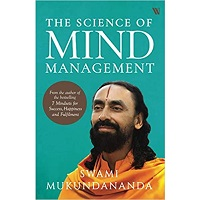 The Science of Mind Management by Swami Mukundananda