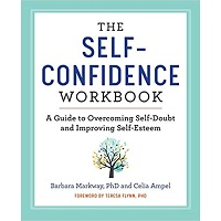 The Self Confidence Workbook by Barbara