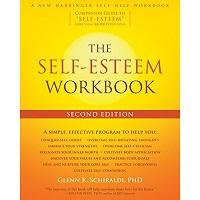 The Self-Esteem Workbook by Glenn R. Schiraldi