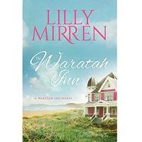 The Waratah Inn by Lilly Mirren