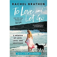 To Love and Let Go by Rachel Brathen