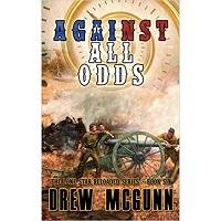 Against All Odds by Drew McGunn