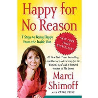 Happy for No Reason by Marci Shimoff