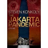 The Jakarta Pandemic by Steven Konkoly