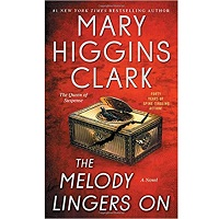 The Melody Lingers On by Mary Higgins