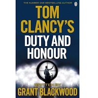 Tom Clancy Duty and Honor by Grant Blackwood
