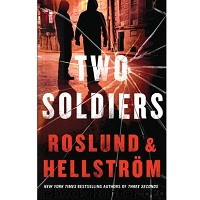 Two Soldiers by Anders Roslund