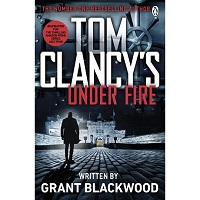 Under Fire by Grant Blackwood